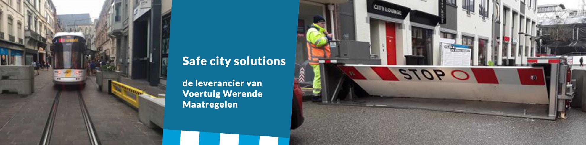 Safe City Solutions, de leverancier van Voertuig Werende Maatregelen